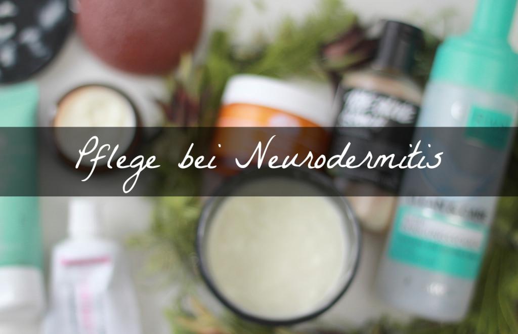 {Neurodermitis} Meine Pflege und Tipps