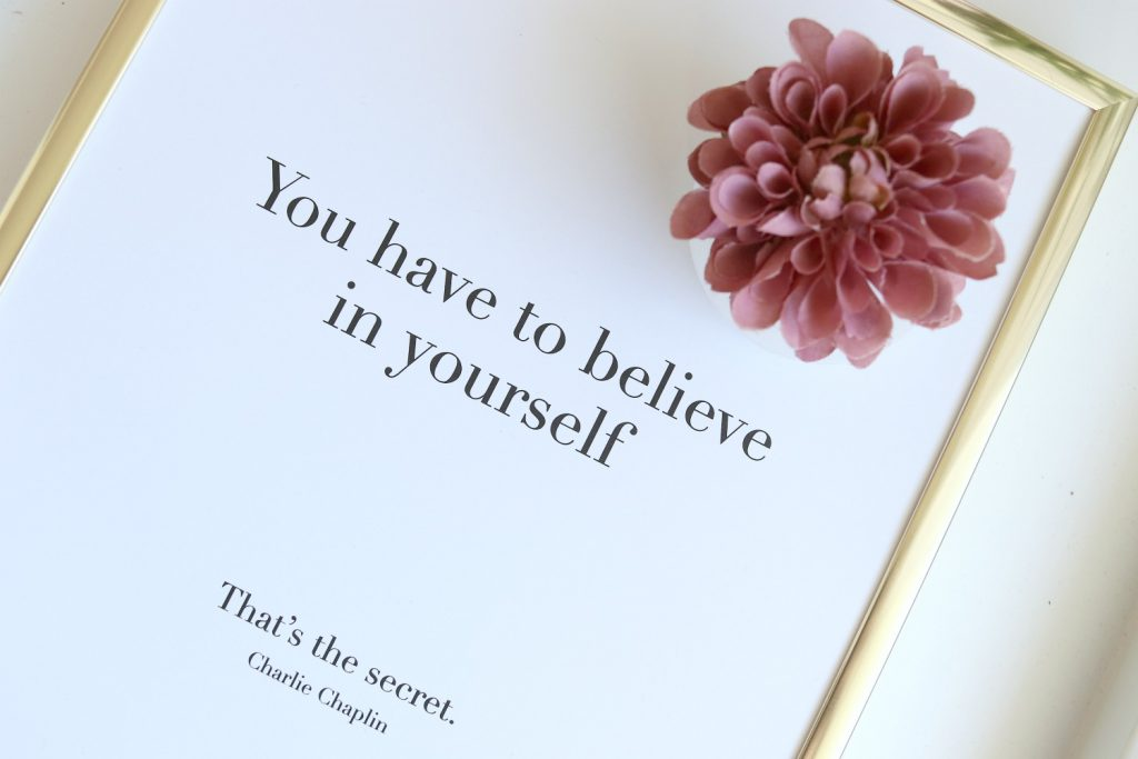Desenio Poster Wall You have to believe in yourself Chaplin Quote Home Decor Interior