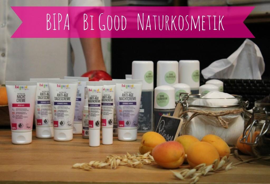 {Neue Marke} BIPA BiGood Naturkosmetik
