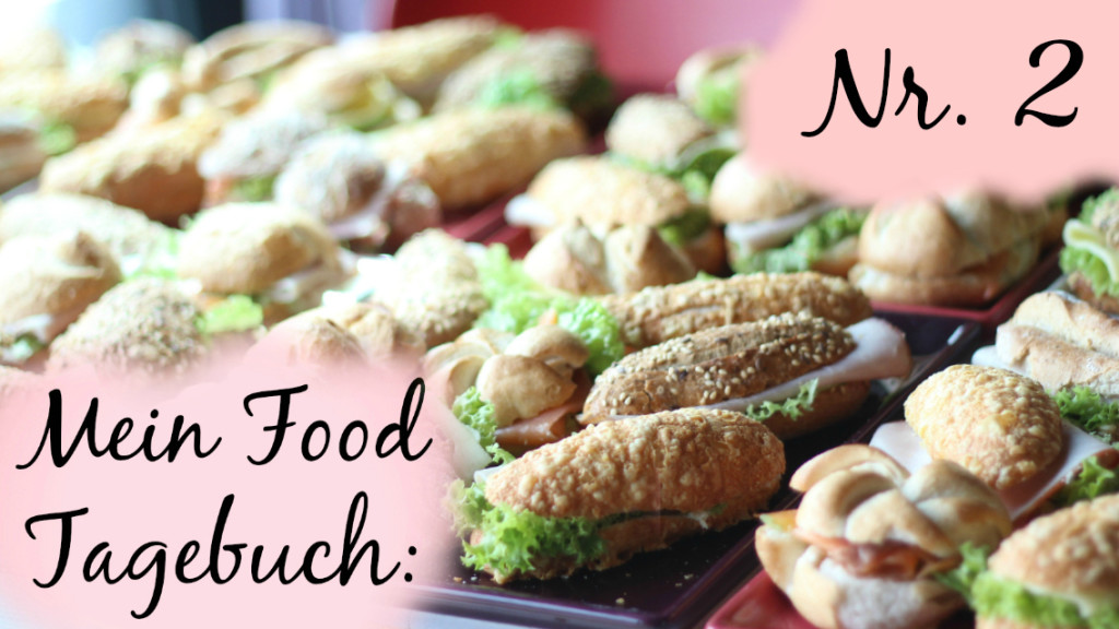 {Food Diary} #2 – Was ich in 3 Tagen so esse