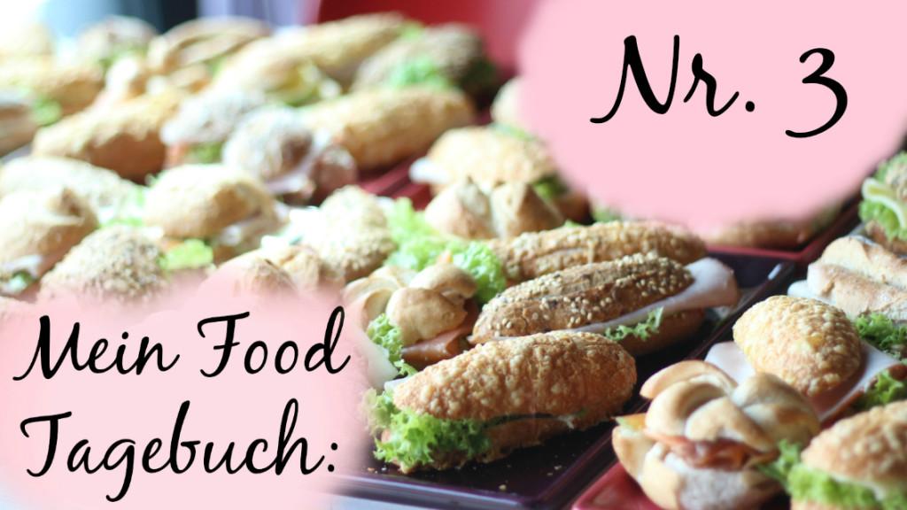 {Food Diary} #3 – Was ich so gegessen habe